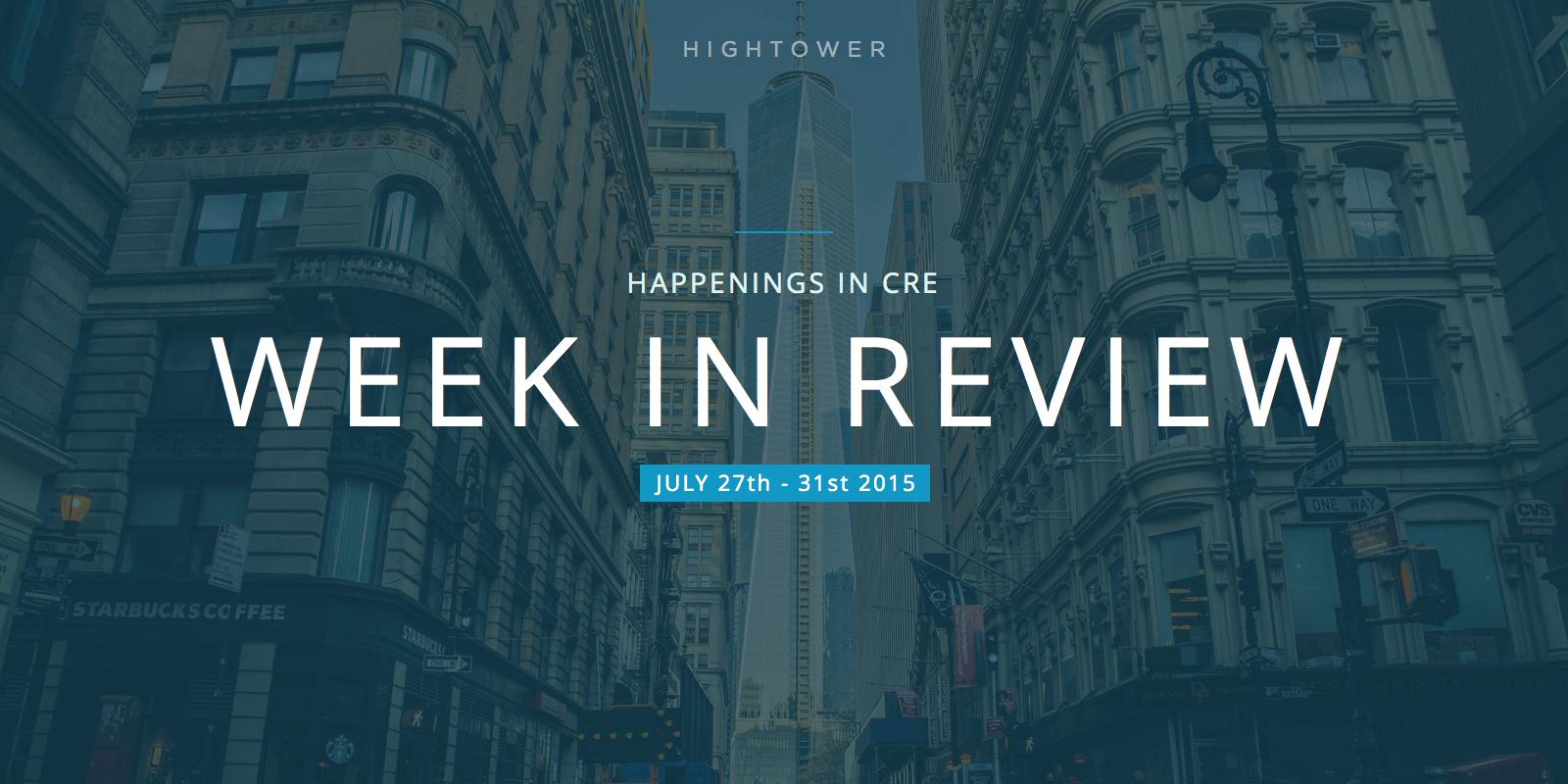 Happenings in CRE - Week in Review