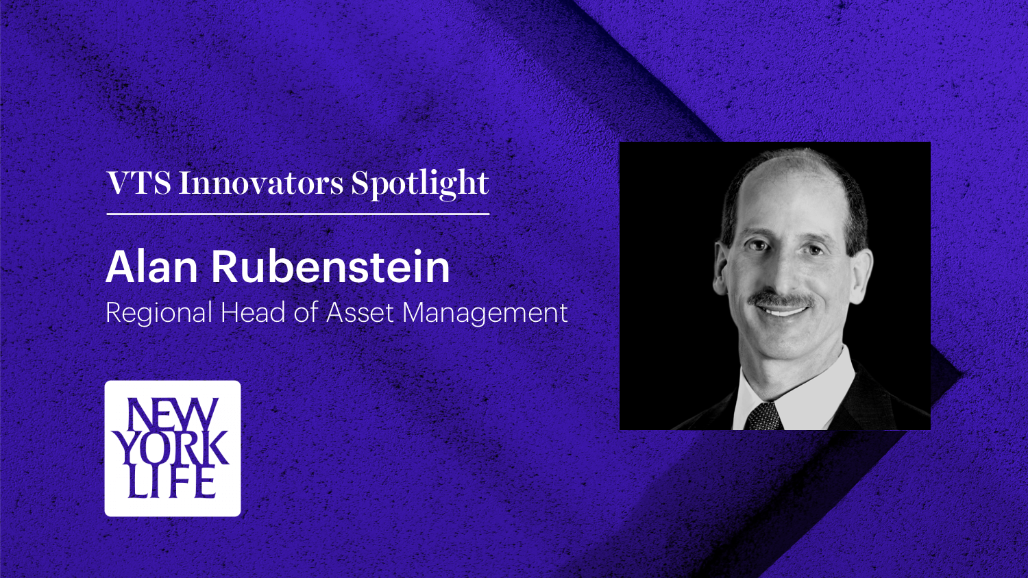 New York Life Regional Head of Asset Management Alan Rubenstein Talks Tech and the New Reality of CRE Alan Rubenstein New York Life