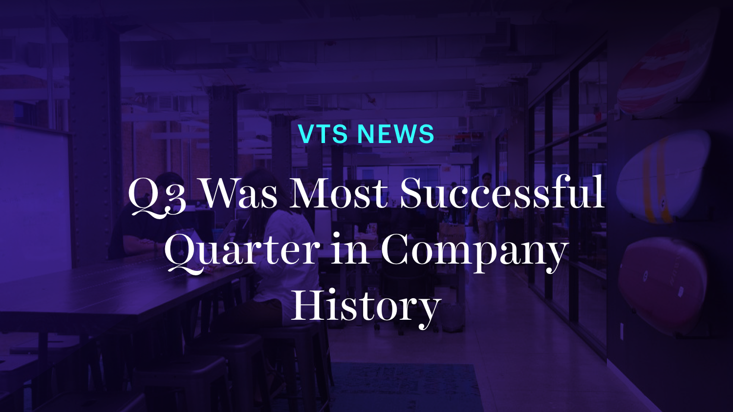 VTS' Q3 was most successful in company history with 9 billion square feet managed on leasing and asset platform