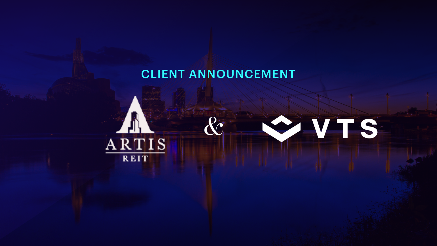 VTS Welcomes Artis REIT to leasing and asset Platform
