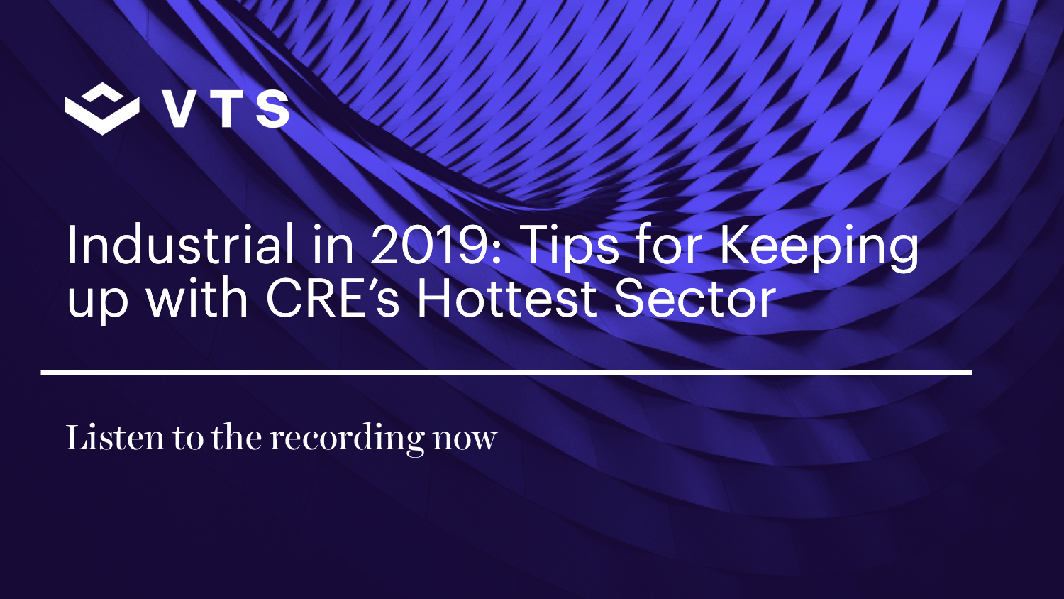 Industrial in 2019 Tips for Keeping up with CRE's Hottest Sector