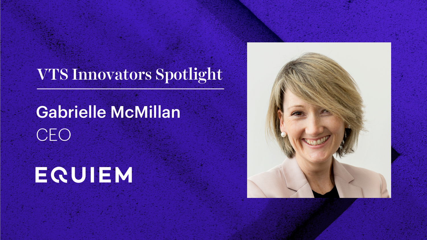 Equiem CEO Gabrielle McMillan on How to Use Technology to Transform an Asset and Activate a Community