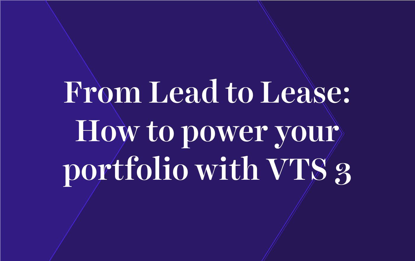 VTS - The #1 Leasing & Asset Management Platform