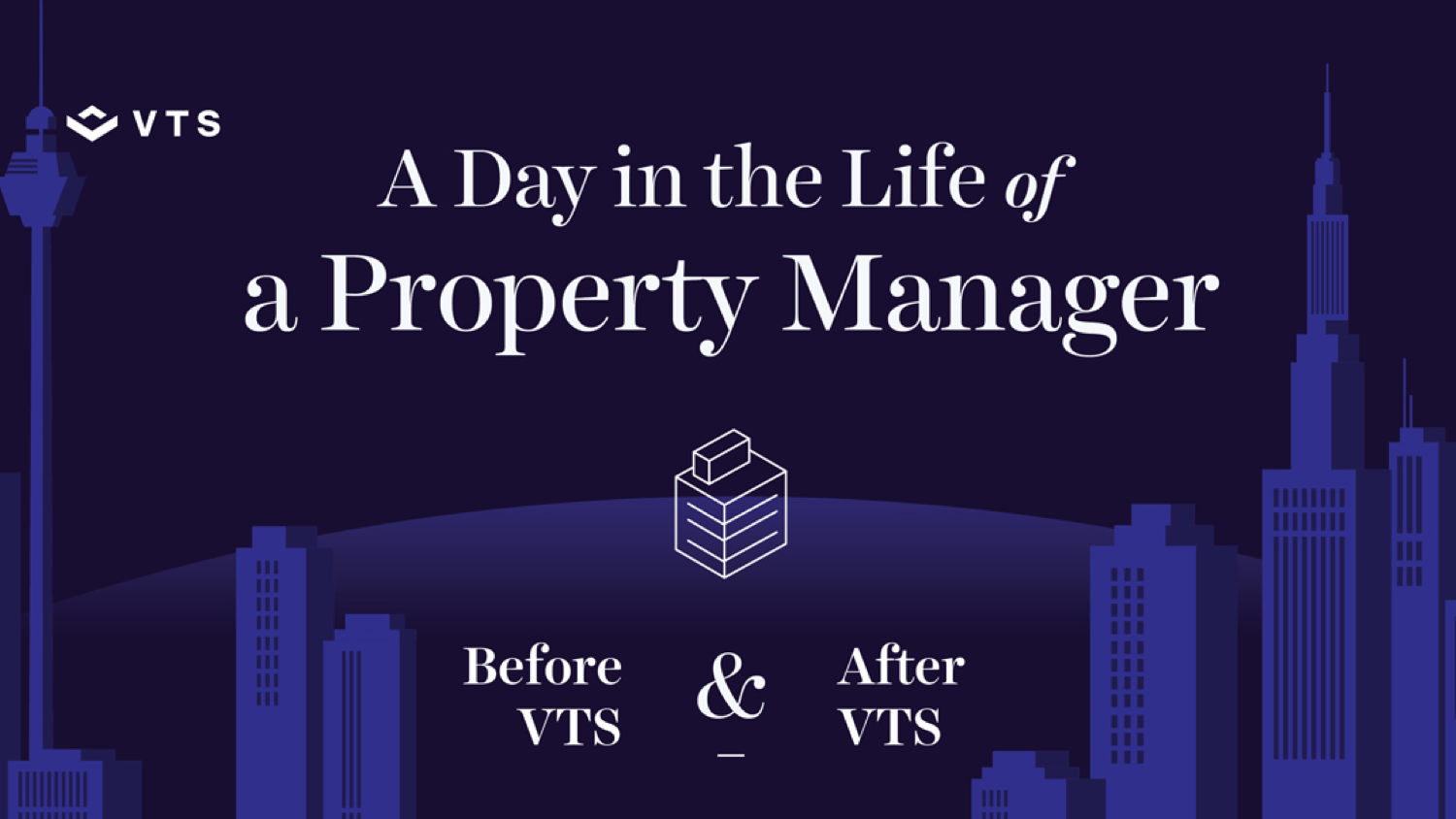 A Day in the Life of a Property Manager Before and After VTS Infographic