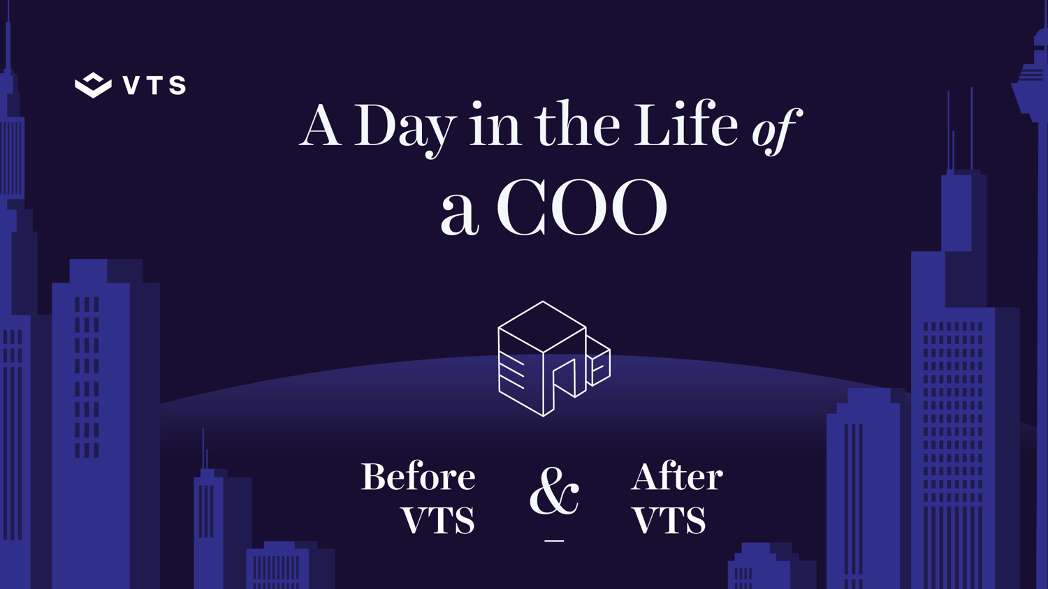 A Day in the Life of a COO Before and After VTS Infographic
