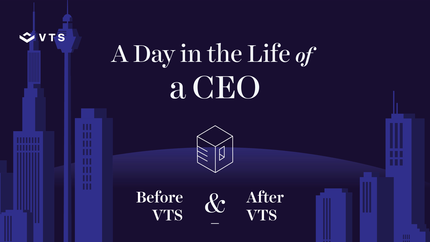 Day in the Life of a CEO Before and After VTS Infographic
