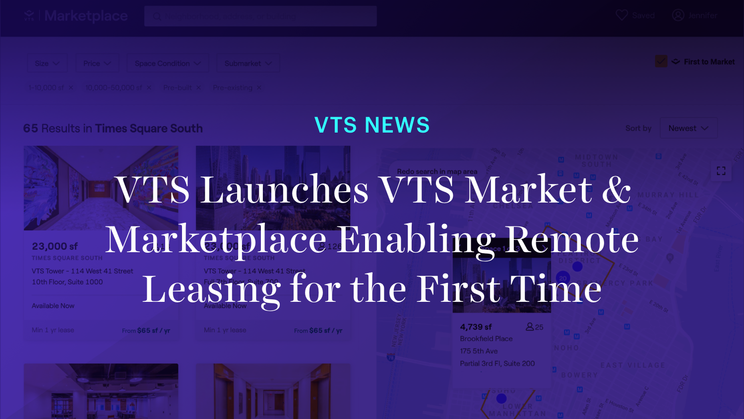 VTS Launches VTS Market and Marketplace Enabling Remote Leasing for the First Time