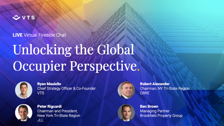 The Global Occupier Perspective with Leaders from Brookfield, CBRE, and JLL