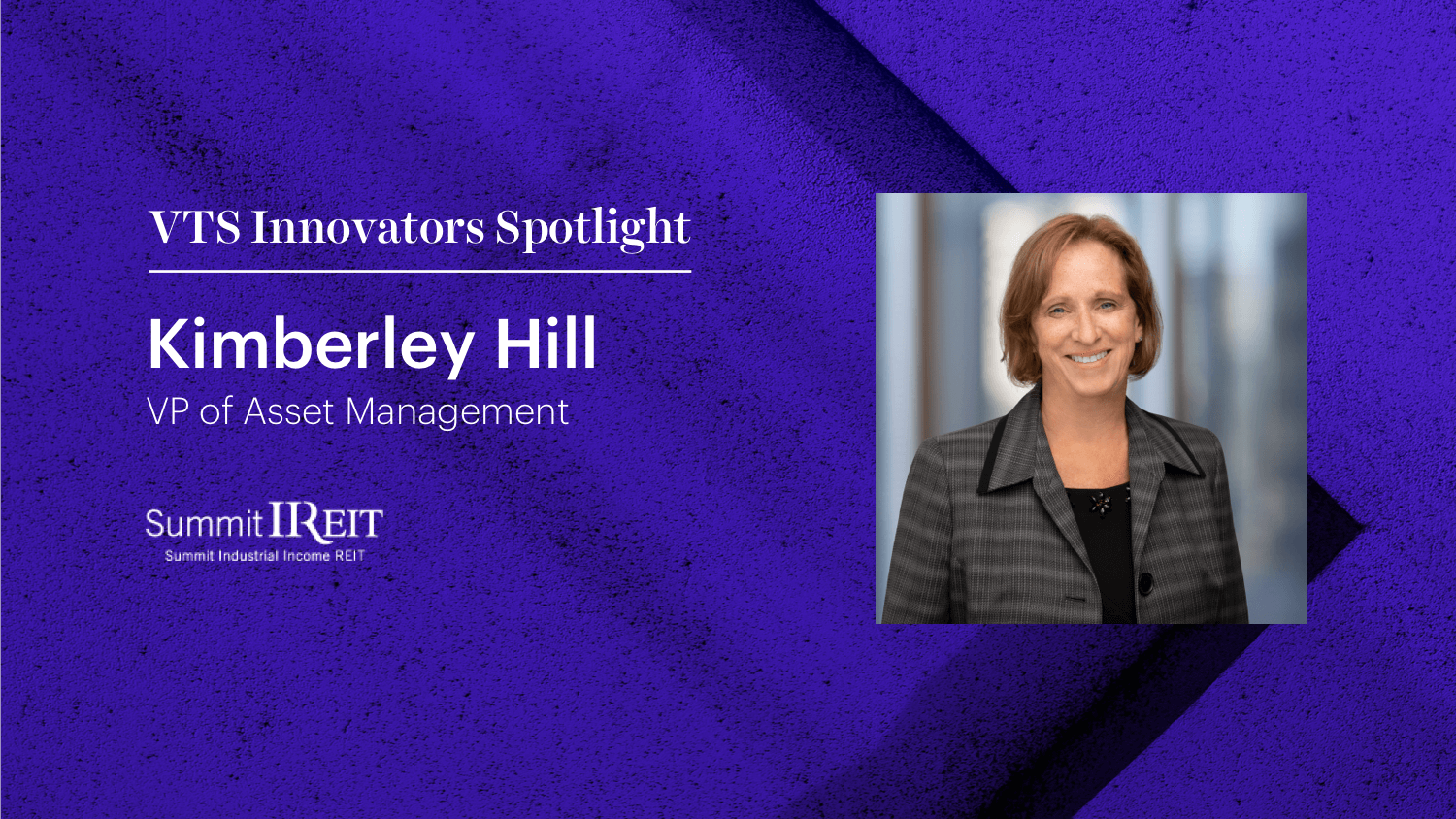 Summit Industrial's VP of Asset Management Kimberley Hill on Protecting Tenant Partnerships During COVID-19