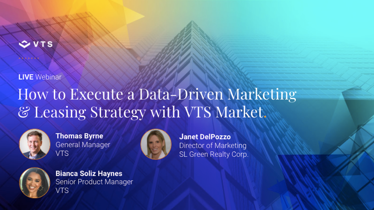 How to Execute a Data-Driven Marketing & Leasing Strategy with VTS and SL Green