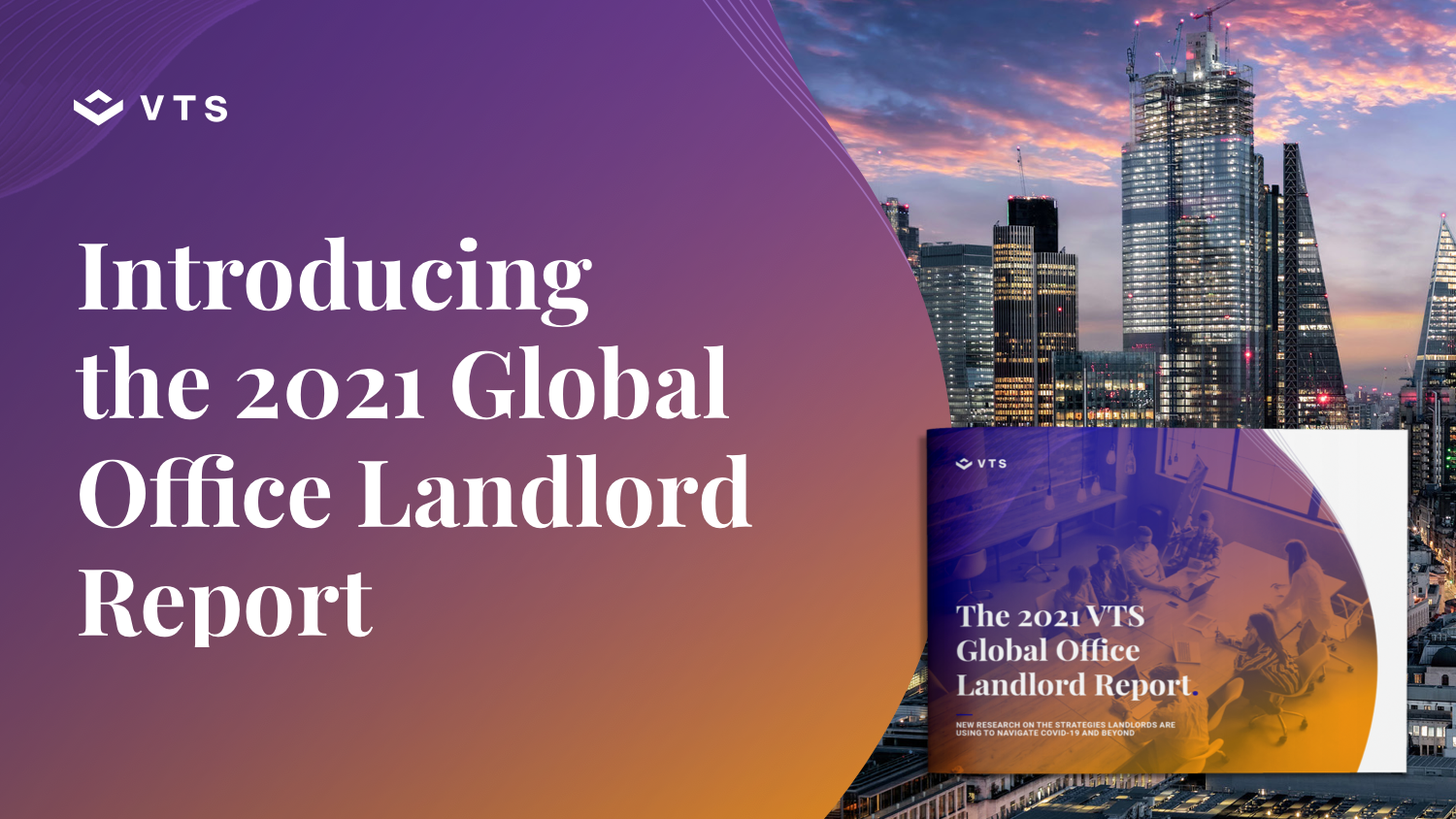 Introducing the 2021 Global Office Landlord Report