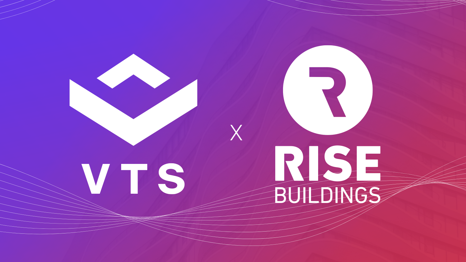 VTS is Acquiring Rise Buildings, the Next Step in Our Journey to Modernize the Entire Asset Experience for Landlords, Brokers, and Tenants