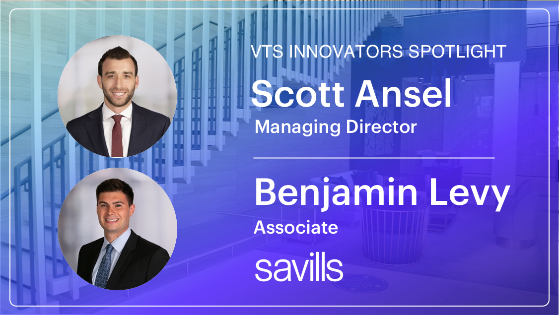 Scott Ansel & Benjamin Levy of Savills on Embracing Technology to Help Tenant Clients into New Space During a Pandemic